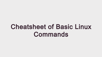 Cheatsheet of Basic Linux Commands