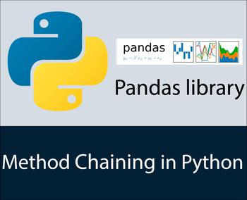 Method Chaining in Pandas library